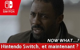 Nintendo Switch ... now what ?